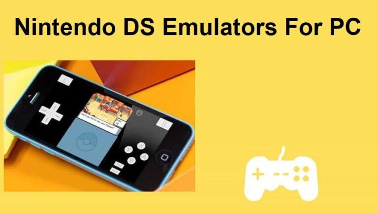 Nintendo DS Emulators For PC (NDS Emulators)